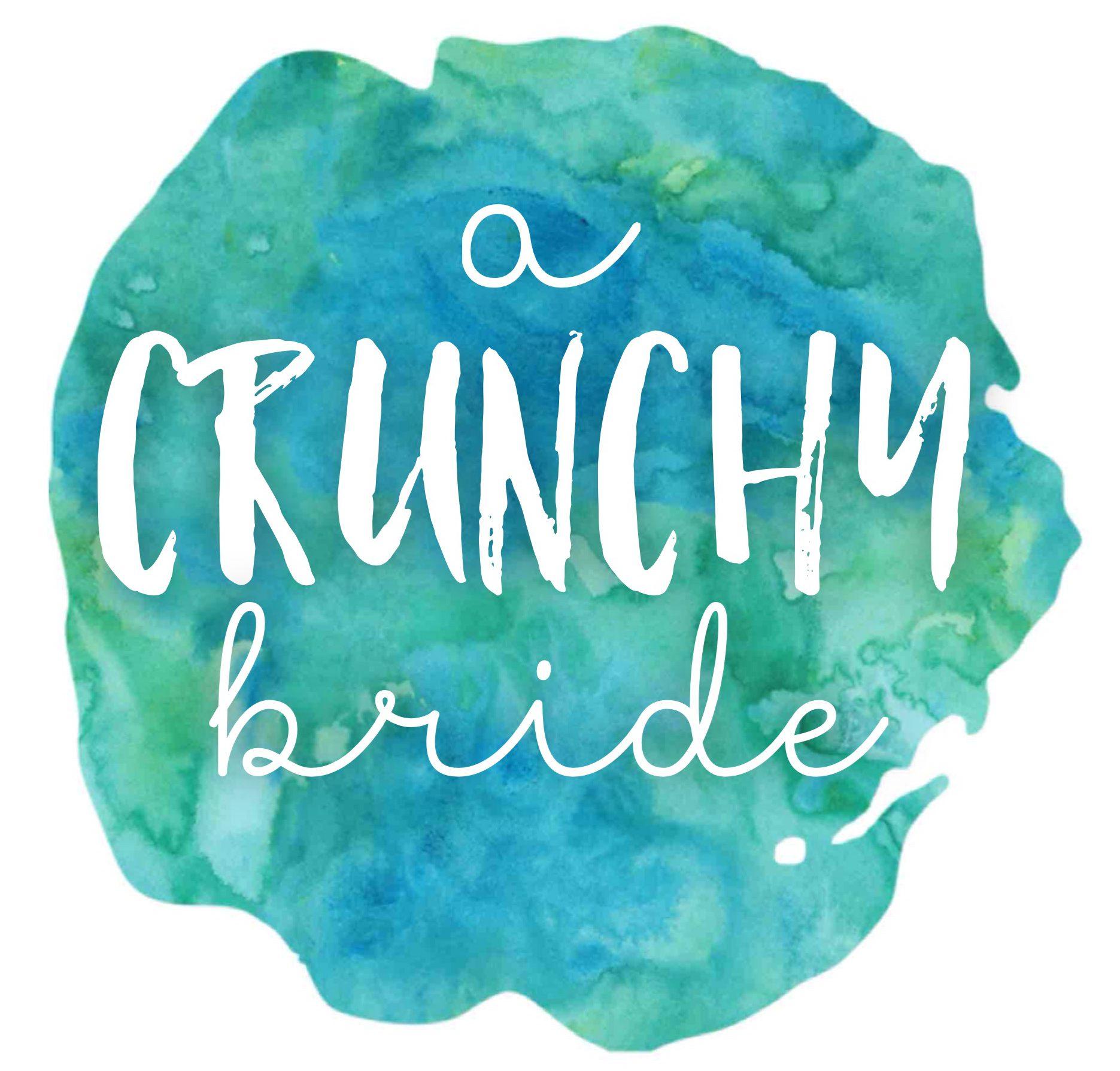 A Crunchy Bride